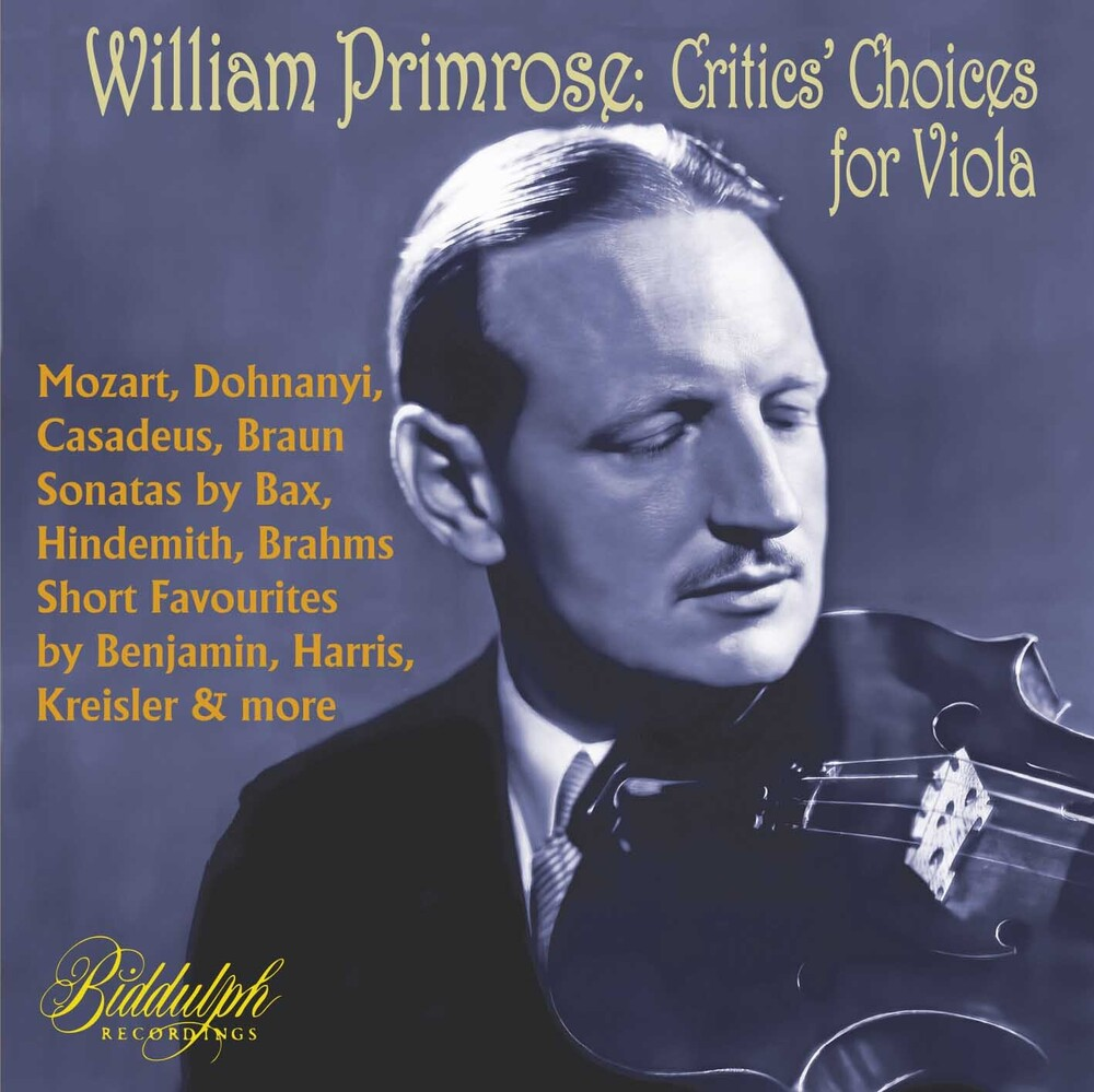 William Primrose / Heifetz,Jascha / Feuermann - William Primrose: Critics Choice For Viola