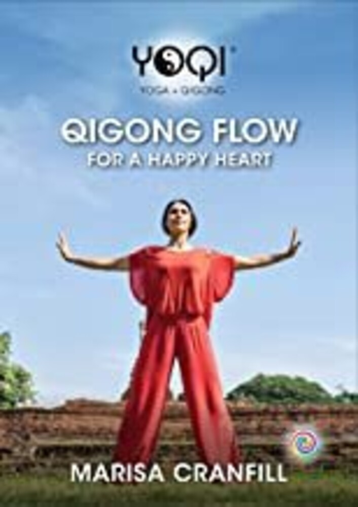 Yoqi: Qigong Flow for Happy Heart - Yoqi: Qigong Flow For Happy Heart