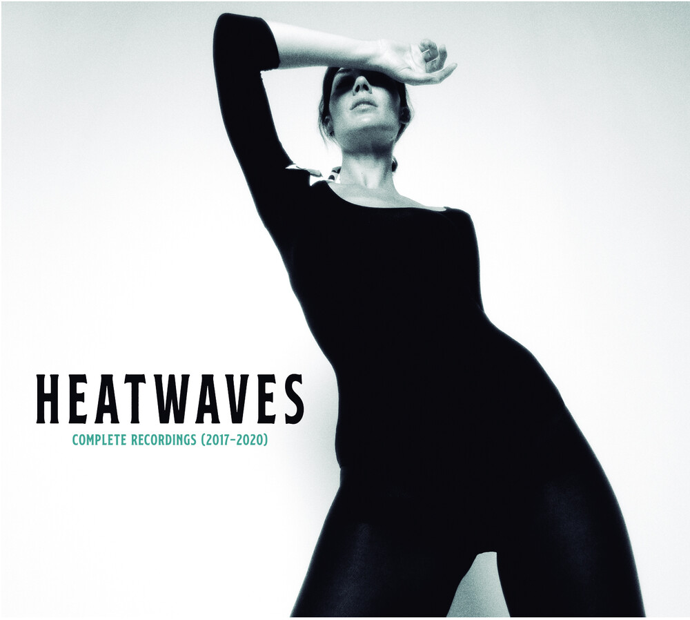 Heatwaves - Complete Recordings (2017-2020)