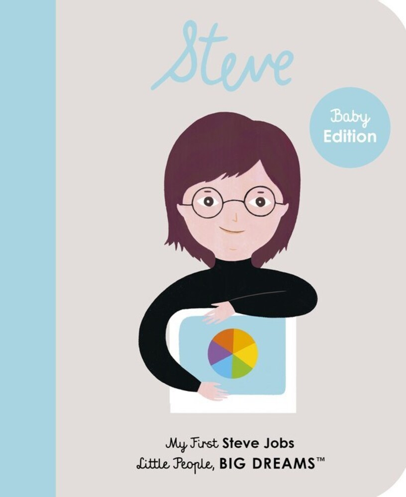 Vegara, Maria Isabel Sanchez - Steve Jobs: Little People, Big Dreams