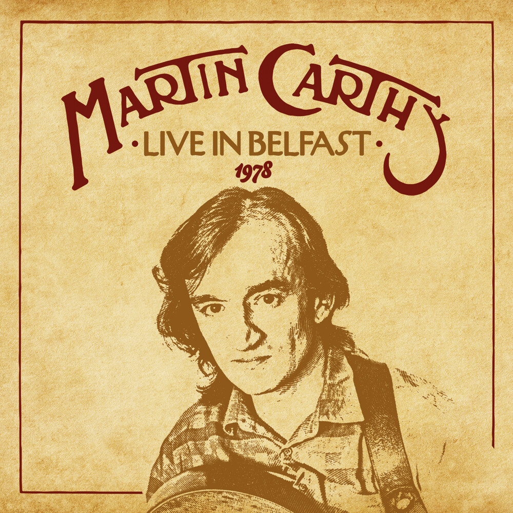 Martin Carthy - Live In Belfast 1978