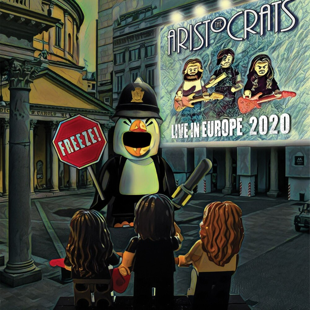 Aristocrats - Freeze! Live In Europe 2020