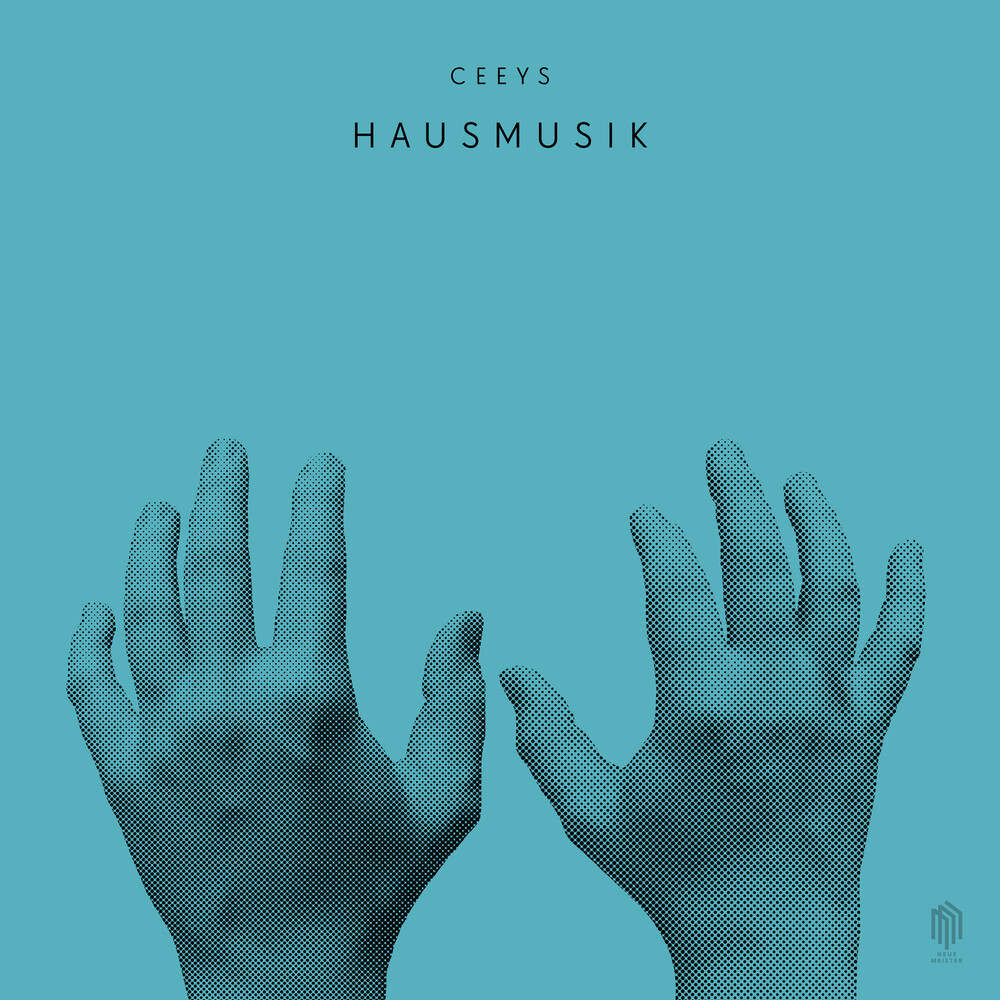 Ceeys - Hausmusik
