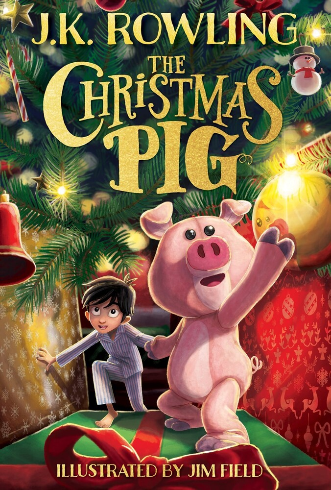 J Rowling  K / Field,Jim - Christmas Pig (Hcvr) (Ill)