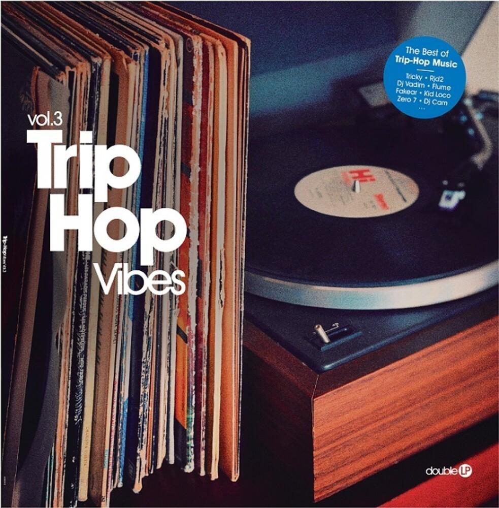 - Trip-Hop Vibes Vol 3 / Various