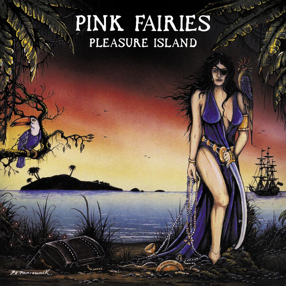 Pink Fairies - Pleasure Island (Uk)