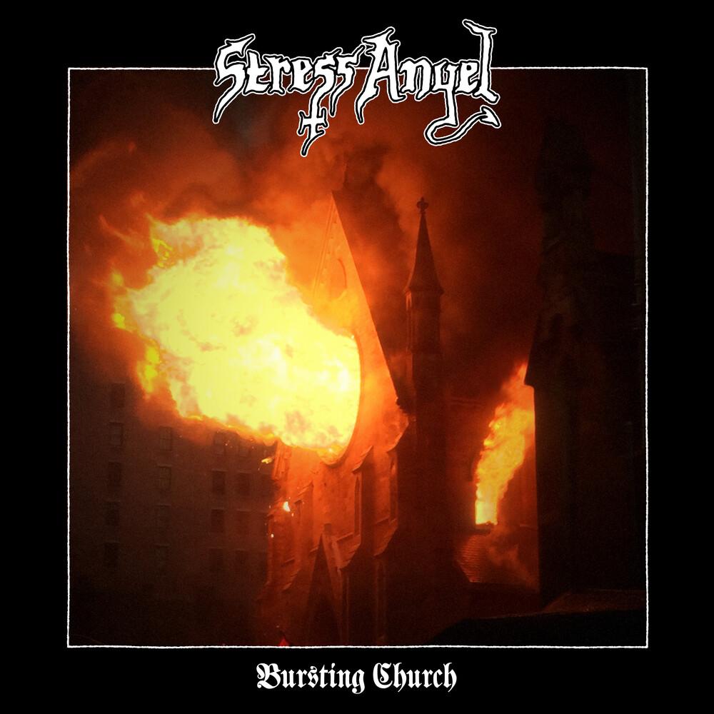 Stress Angel - Bursting Church