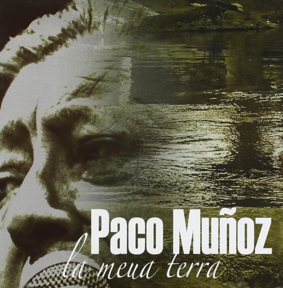 Paco Muñoz - La Meua Terra (Spa)