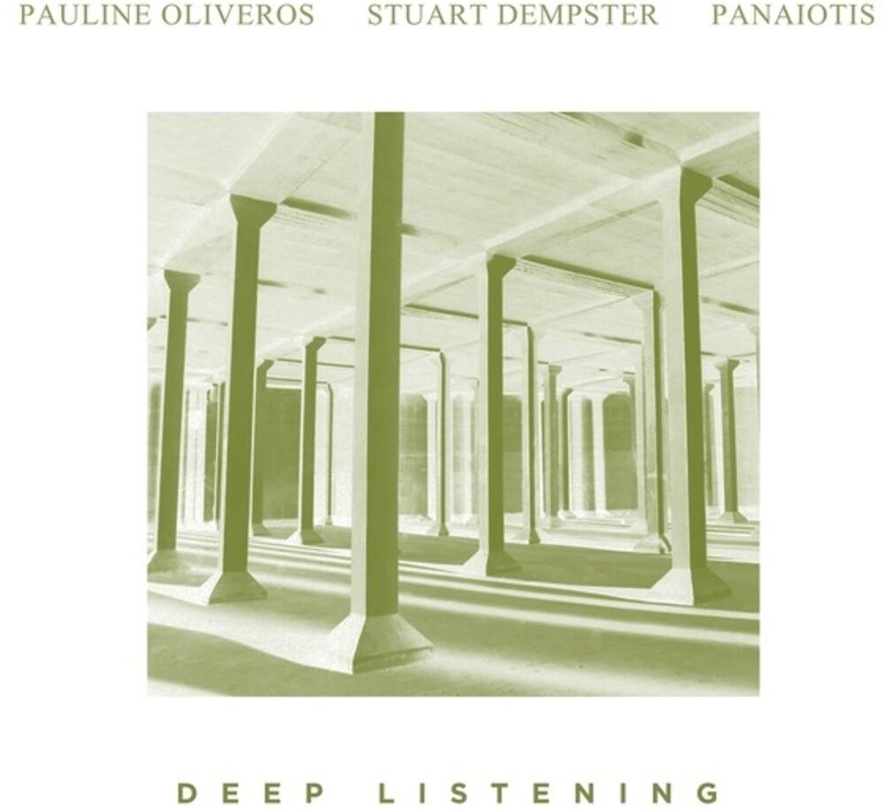 Pauline Oliveros  / Dempster,Stuart / Panaiotis - Deep Listening
