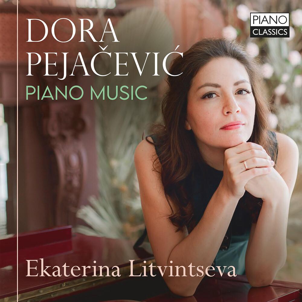 Pejacevic / Ekaterina Litvintseva - Piano Music