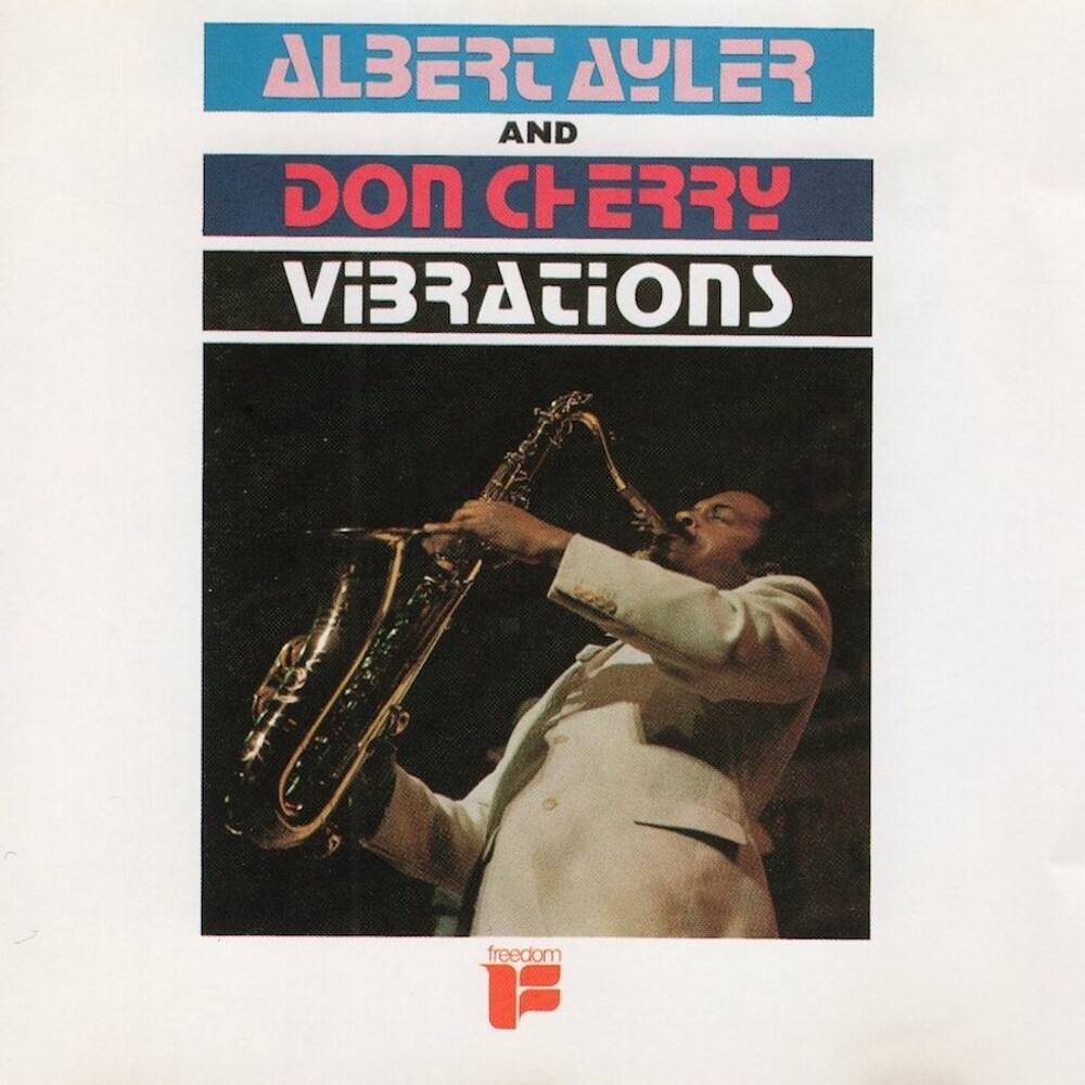 Albert Ayler and Don Cherry - Vibrations [RSD BF 2017]