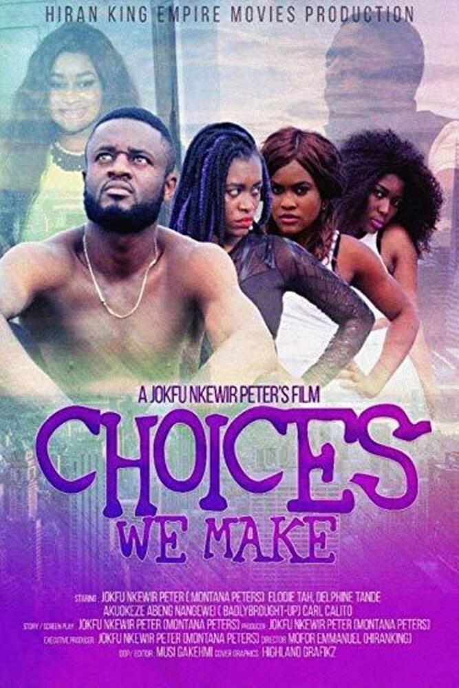 - Choices We Make