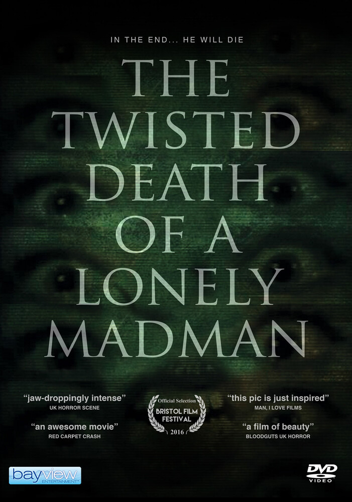 - Twisted Death Of A Lonely Madman