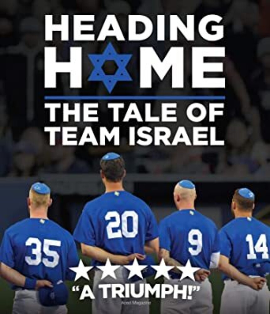 - Heading Home: The Tale of Team Israel