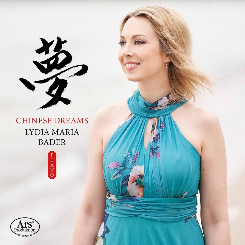 Lydia Maria Bader - Chinese Dreams