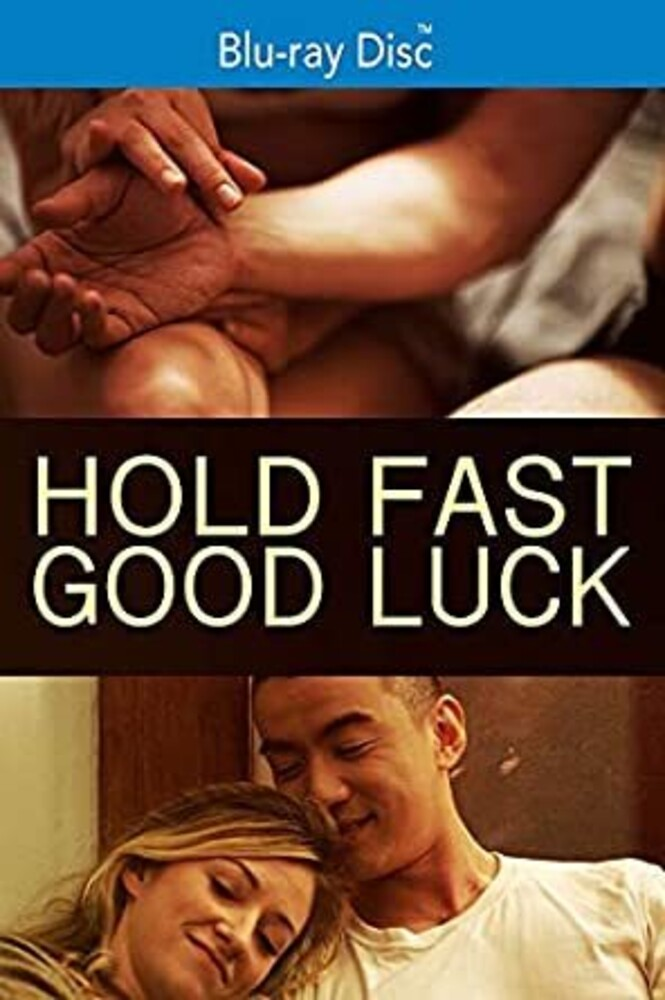 - Hold Fast, Good Luck