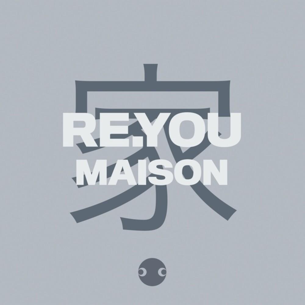 ReYou - Maison