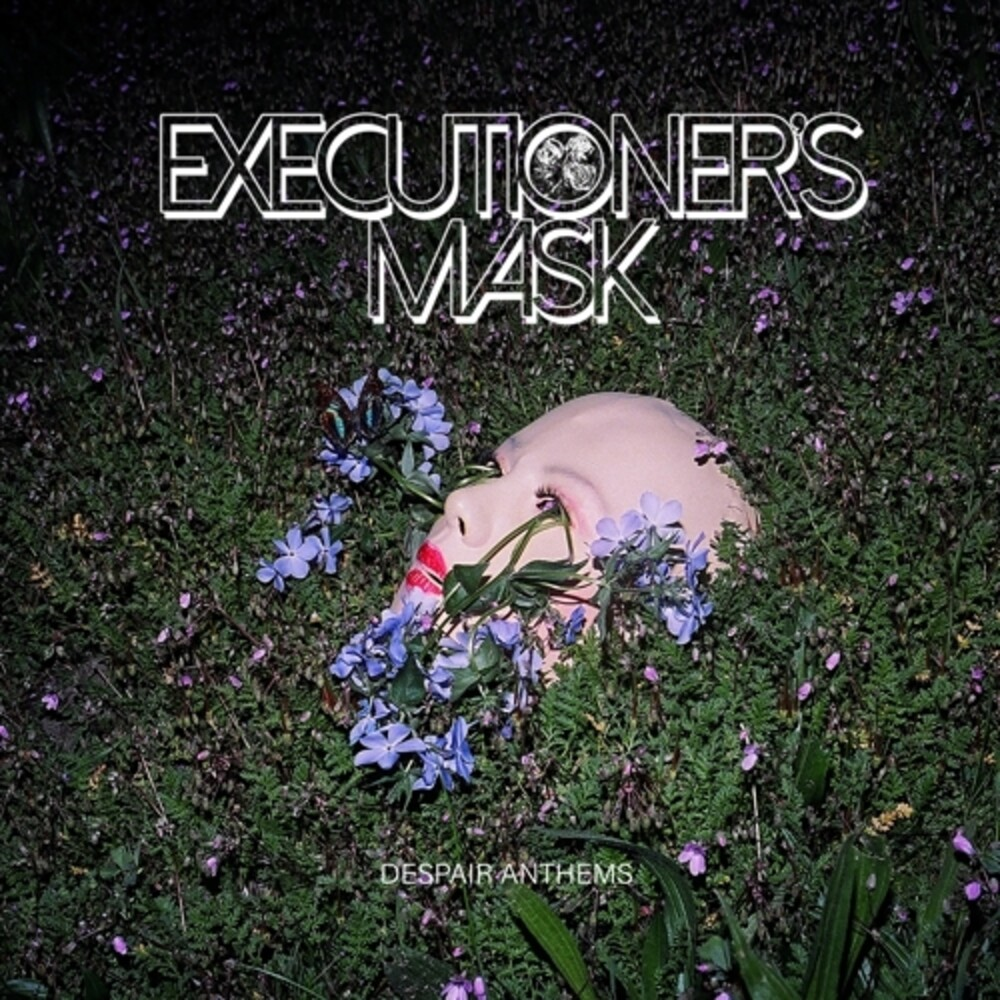 Executioners Mask - Despair Anthems