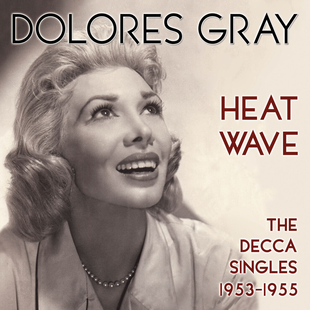 Dolores Gray - Heat Wave: The Decca Singles 1953-1955 (Uk)
