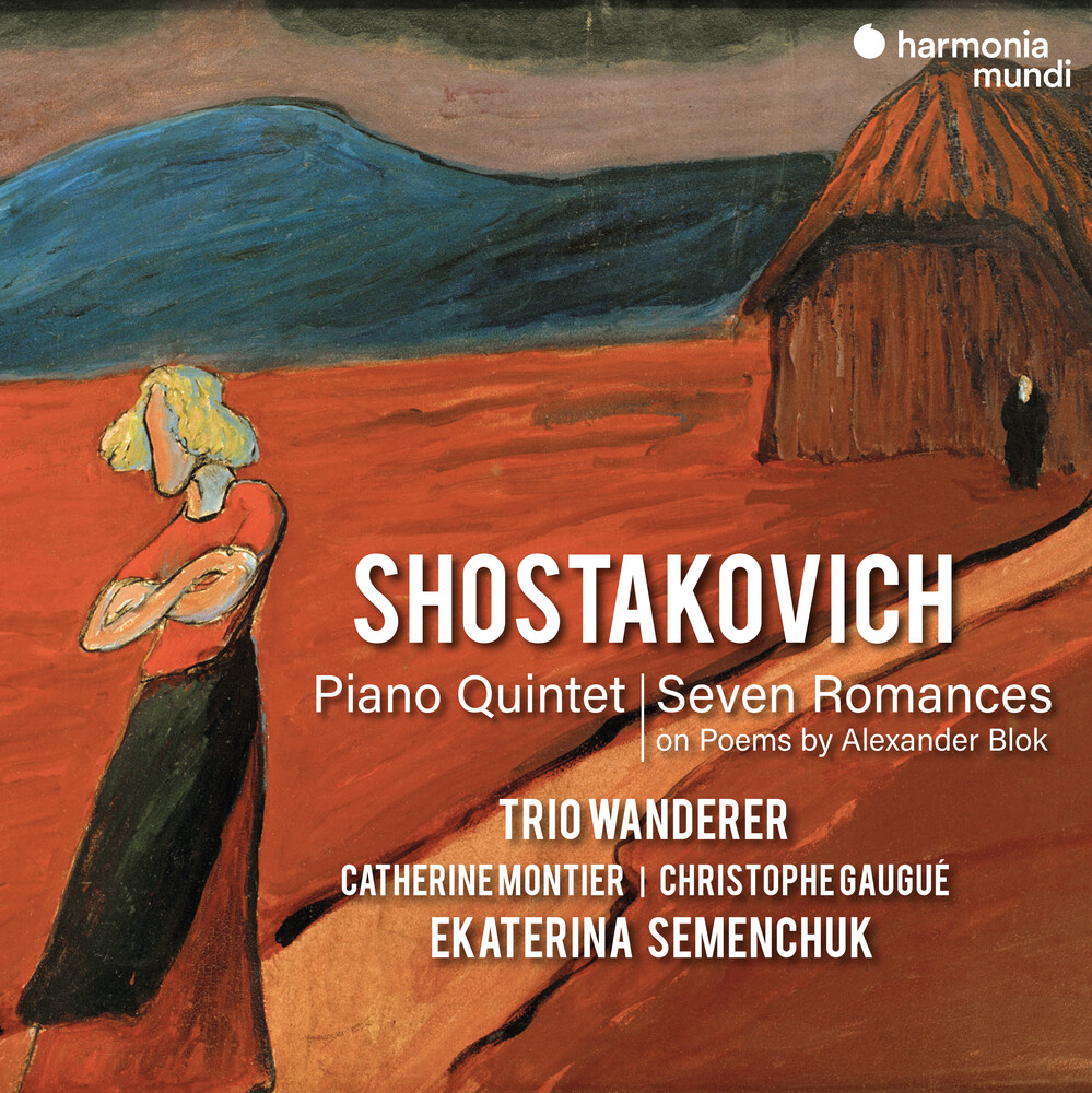Trio Wanderer - Shostakovich: Piano Quintet Seven Romances On Poem