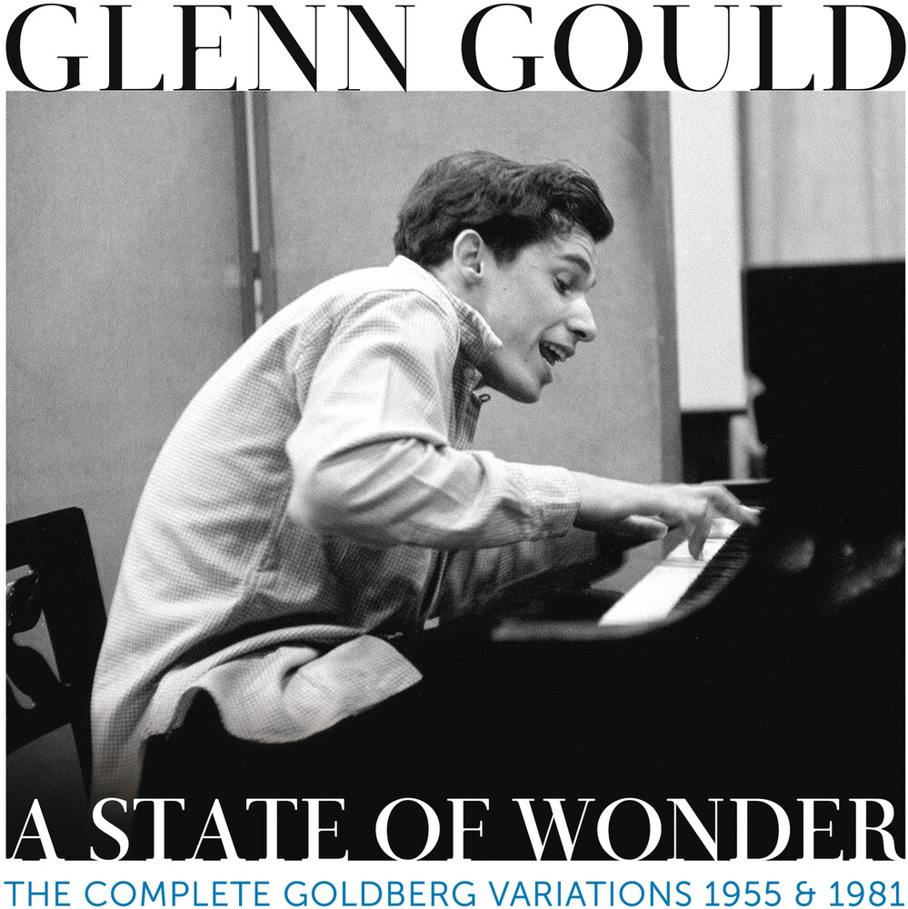 Glenn Gould - State Of Wonder - The Complete Goldberg Variations
