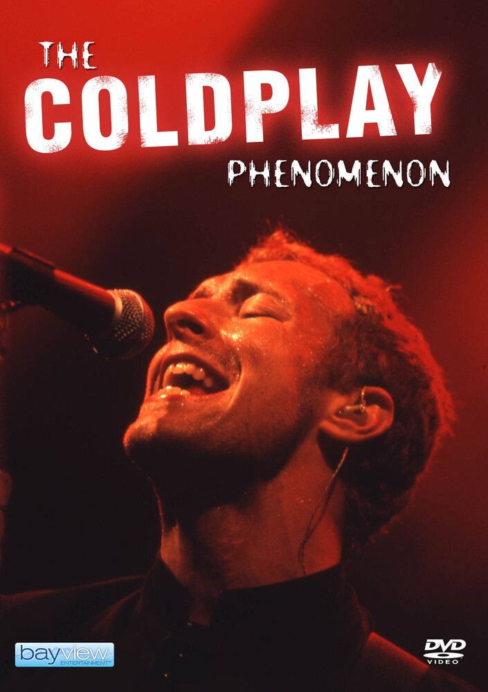 Coldplay: Phenomenon - Coldplay: Phenomenon