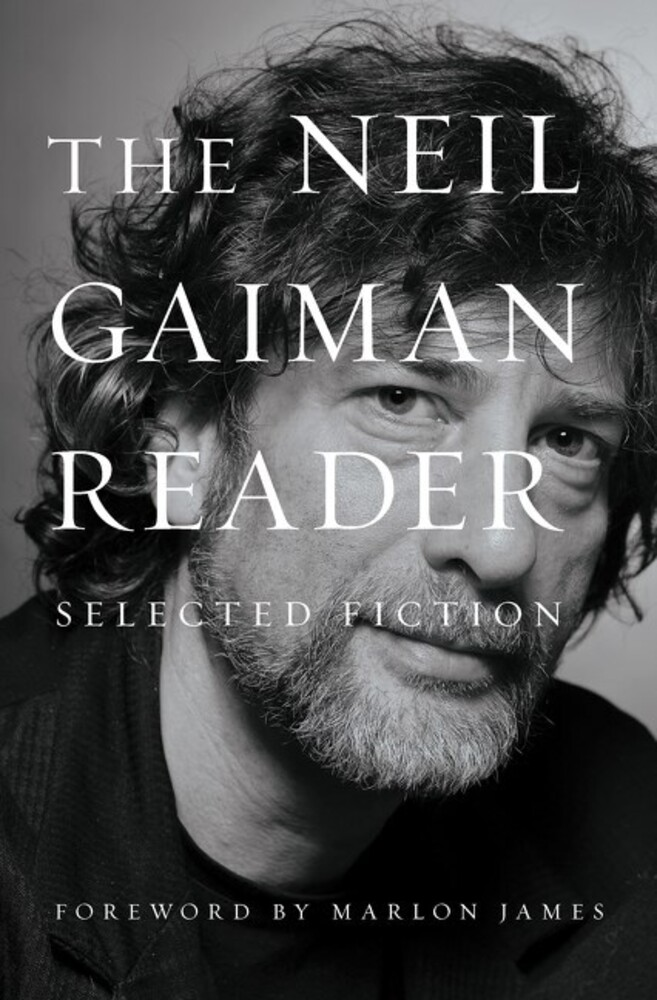 - The Neil Gaiman Reader: Selected Fiction