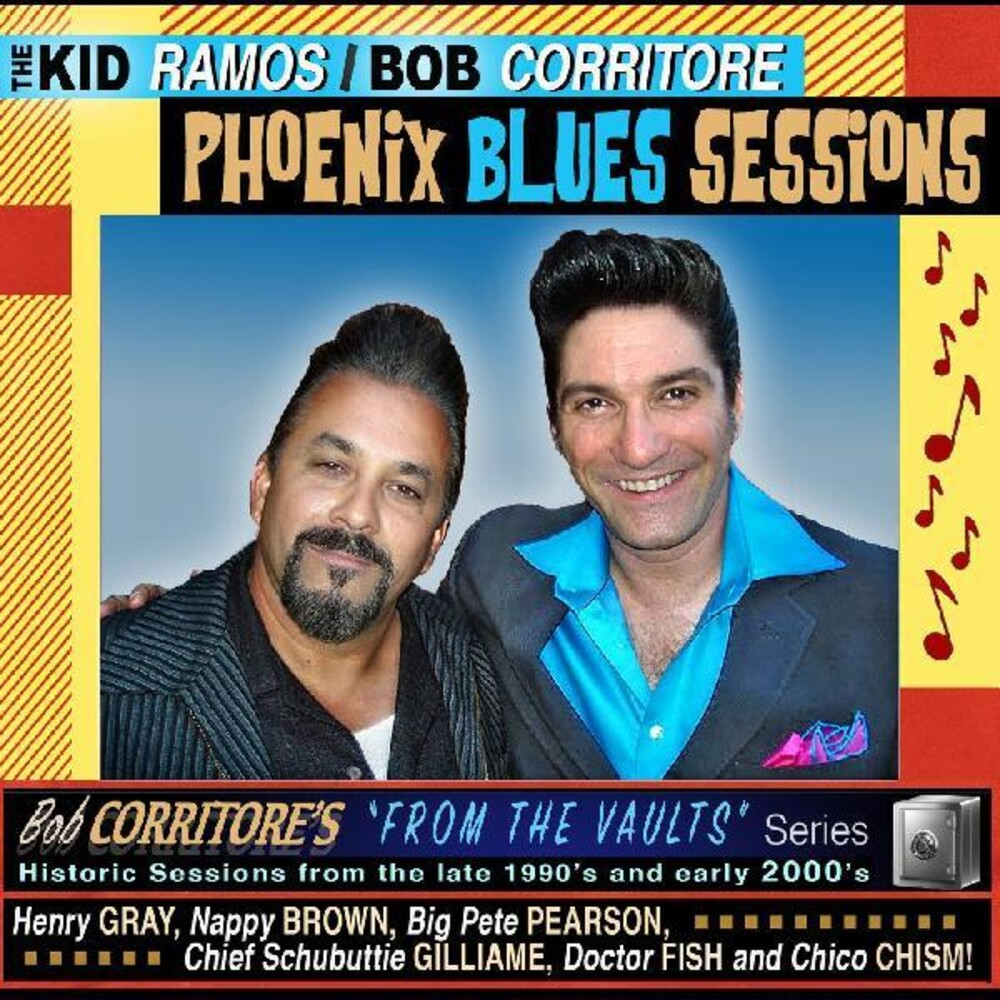 Kid Ramos / Corritore,Bob - Phoenix Blues Sessions