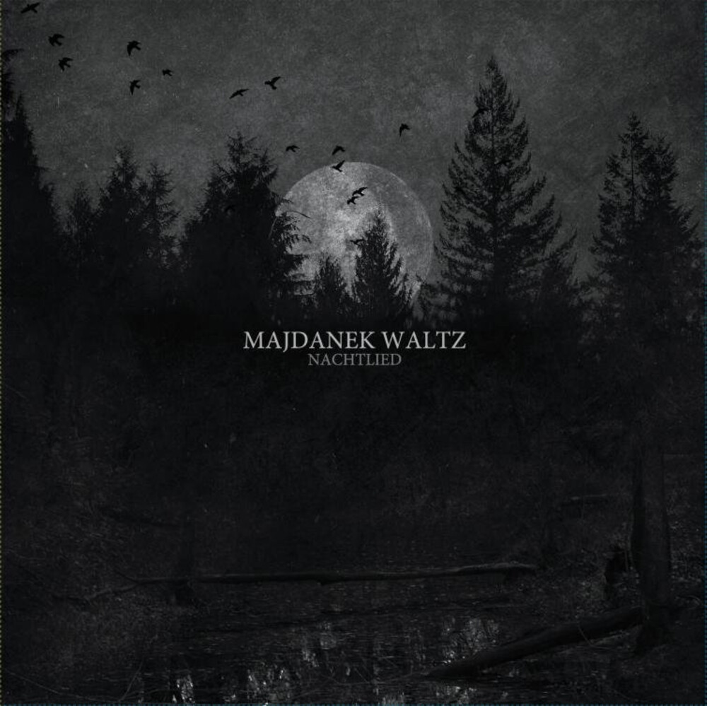 Majdanek Waltz - Nachtleid [Limited Edition]