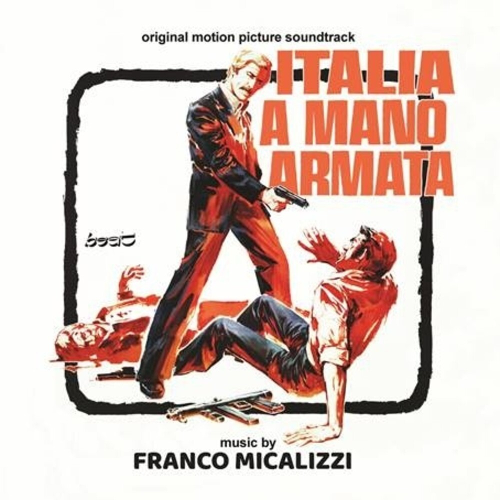Franco Micalizzi Ita - Italia a Mano Armata (A Special Cop in Action) (Original Soundtrack)