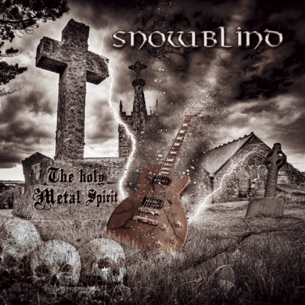 Snowblind - Holy Metal Spirit