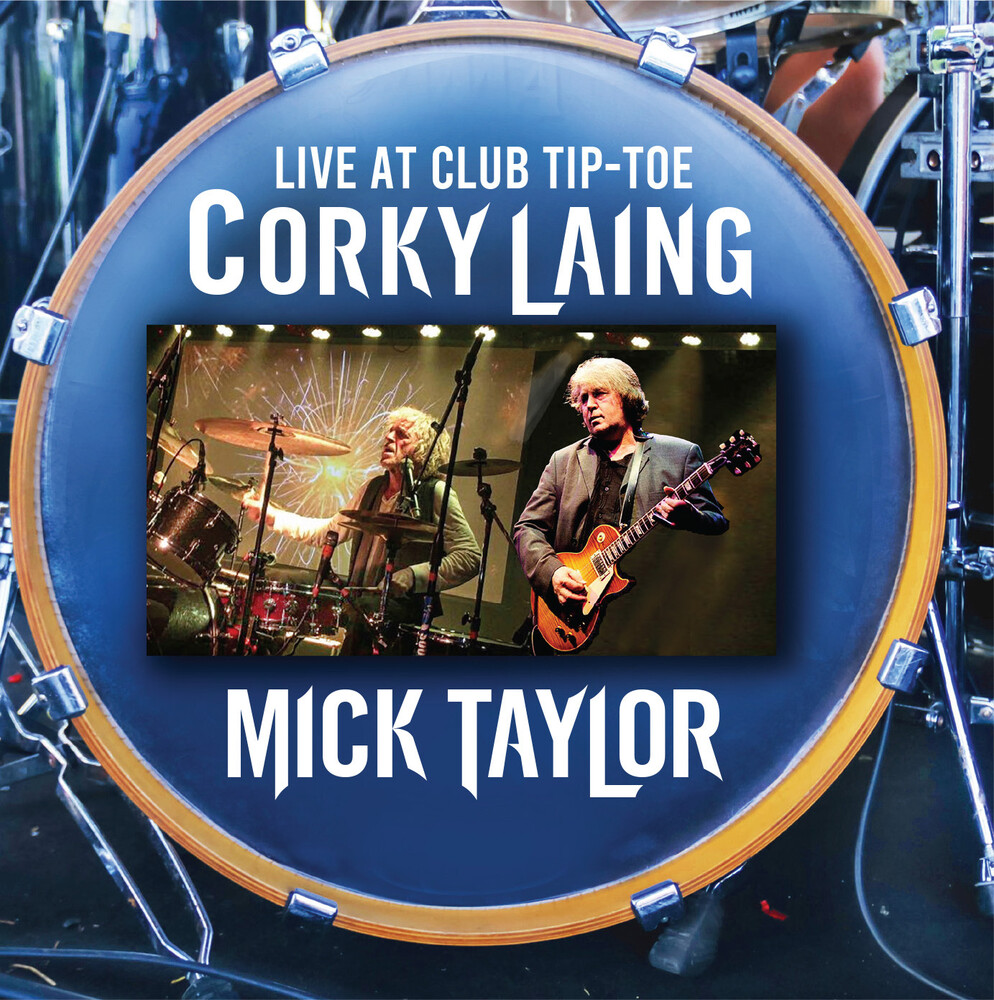 Mick Taylor  / Laing,Corky - Live At Club Tip Toe
