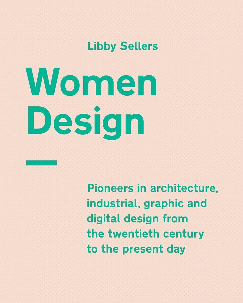 Sellers, Libby - Women in Design