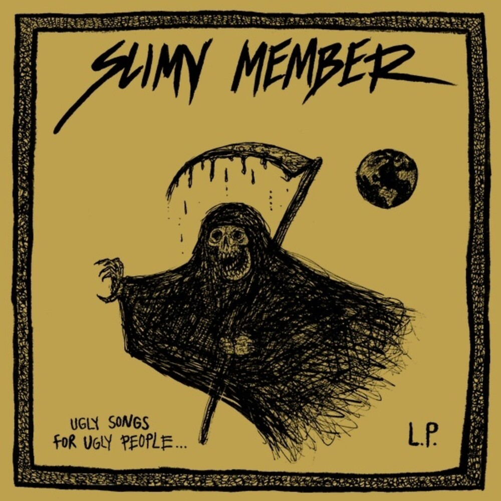 Slimy Member - Ugly Music For Ugly People (Can)
