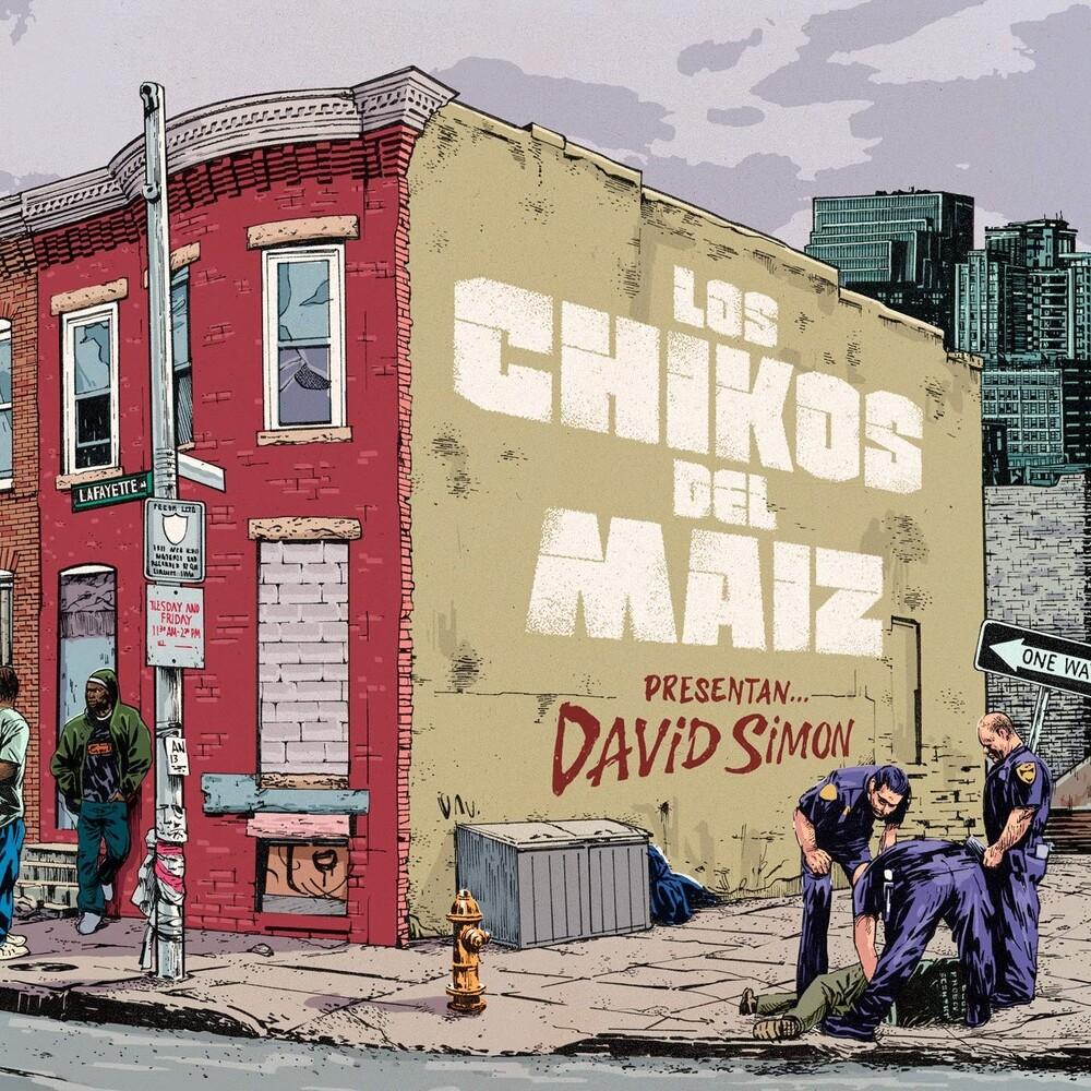 Los Chikos del Maíz - David Simon (Spa)