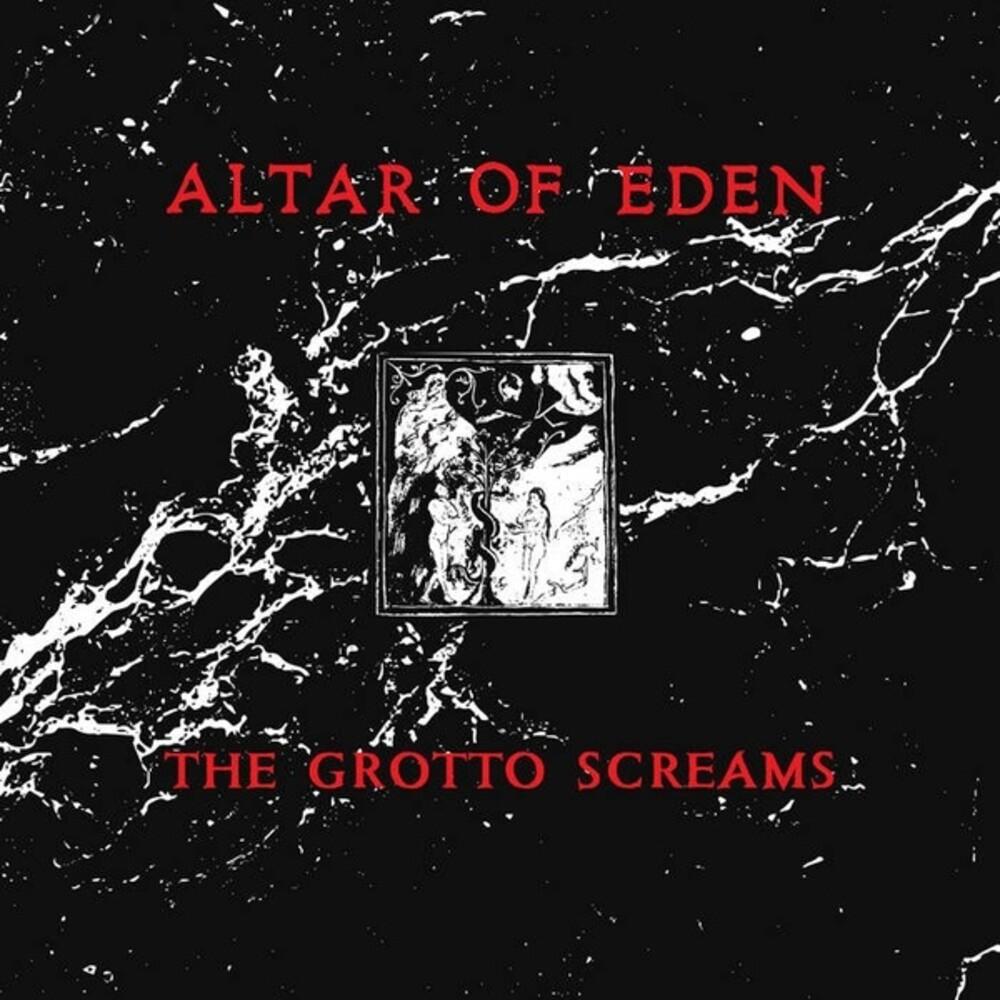 Altar Of Eden - Grotto Screams