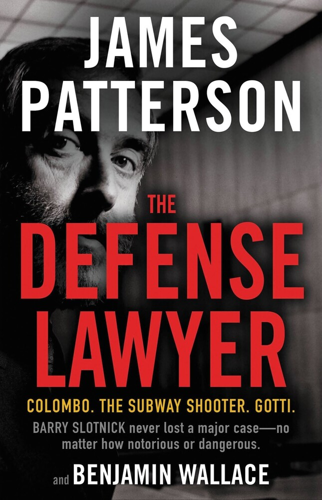James Patterson  / Wallace,Benjamin - Defense Lawyer (Hcvr)