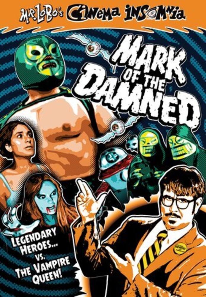- Mr Lobo Cinema Insomnia: Mark Of The Damned