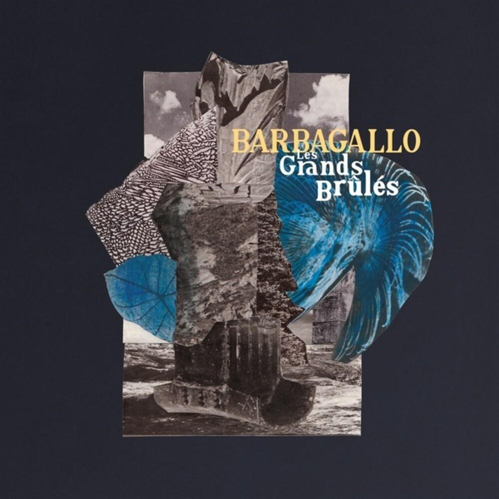 Barbagallo - Les Grands Brules / Tarabust (Aus)