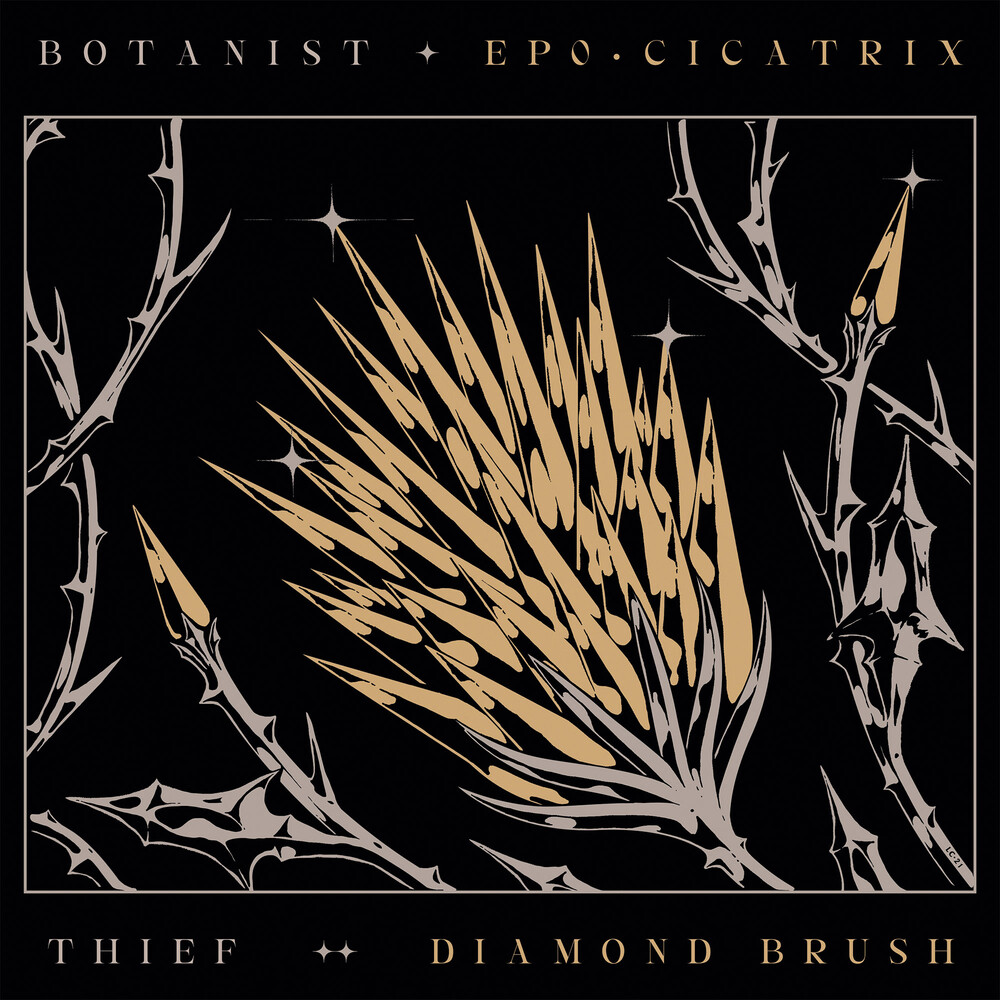 Botanist / Thief - Cicatrix / Diamond Brush [Digipak]