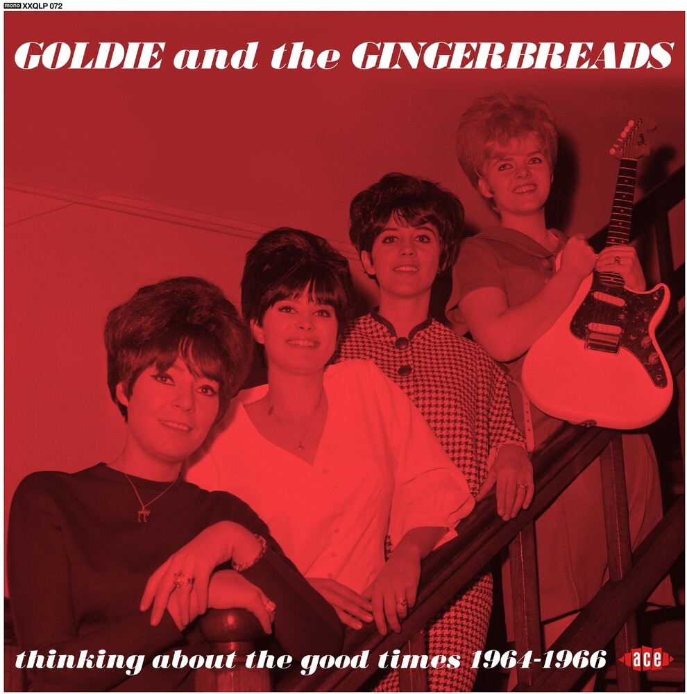 Goldie & The Gingerbreads - Thinking About The Good Times: Complete Recordings