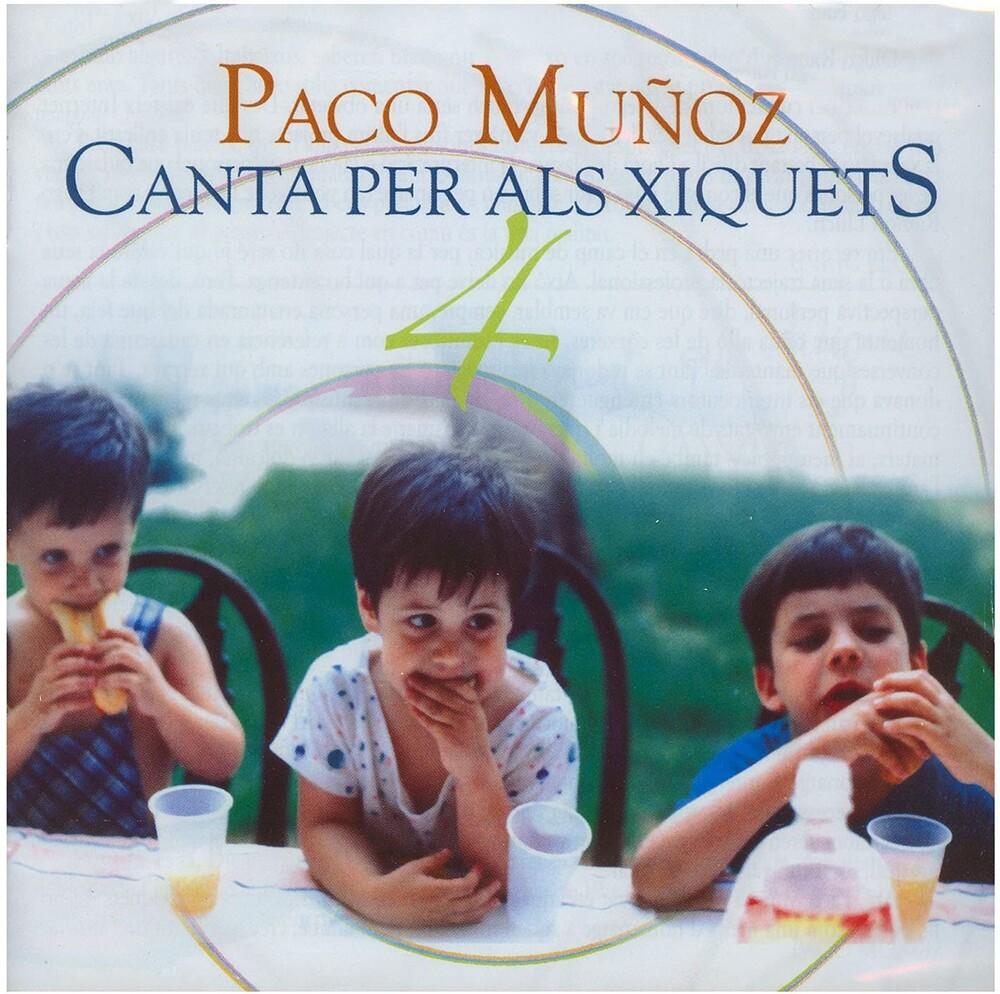 Paco Muñoz - Canta Per Als Xiquets 4 (Spa)