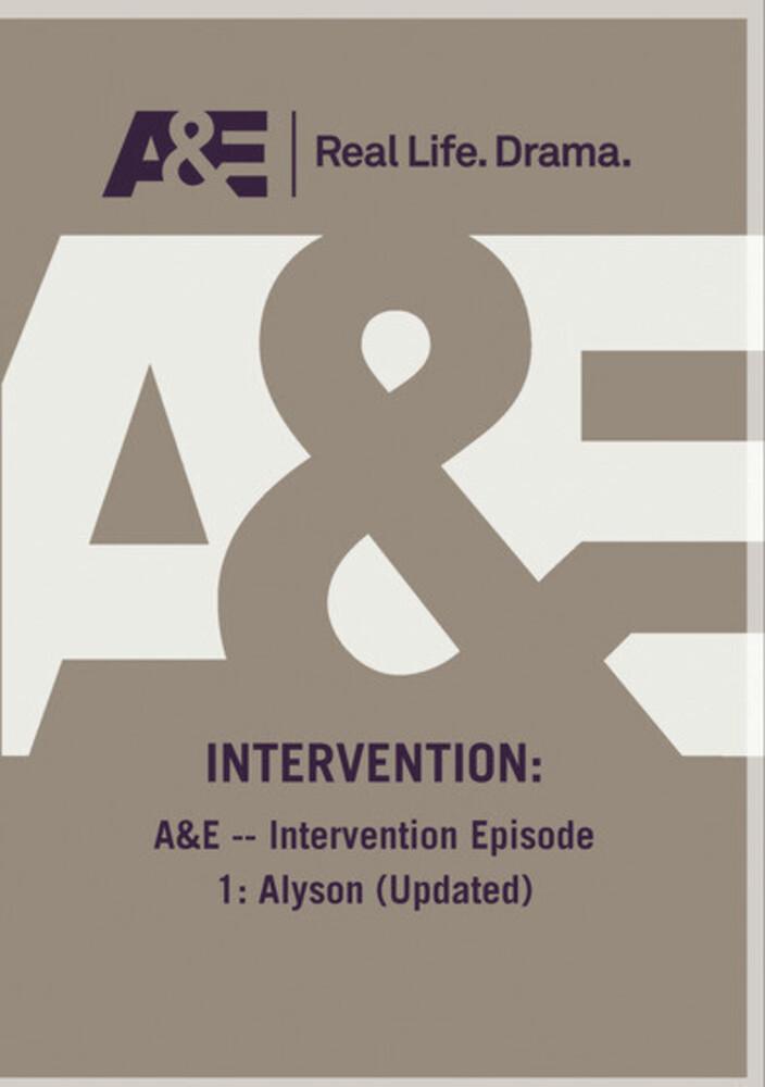 A&E - Intervention Episode 1: Alyson (Updated) - A&E - Intervention Episode 1: Alyson (Updated)
