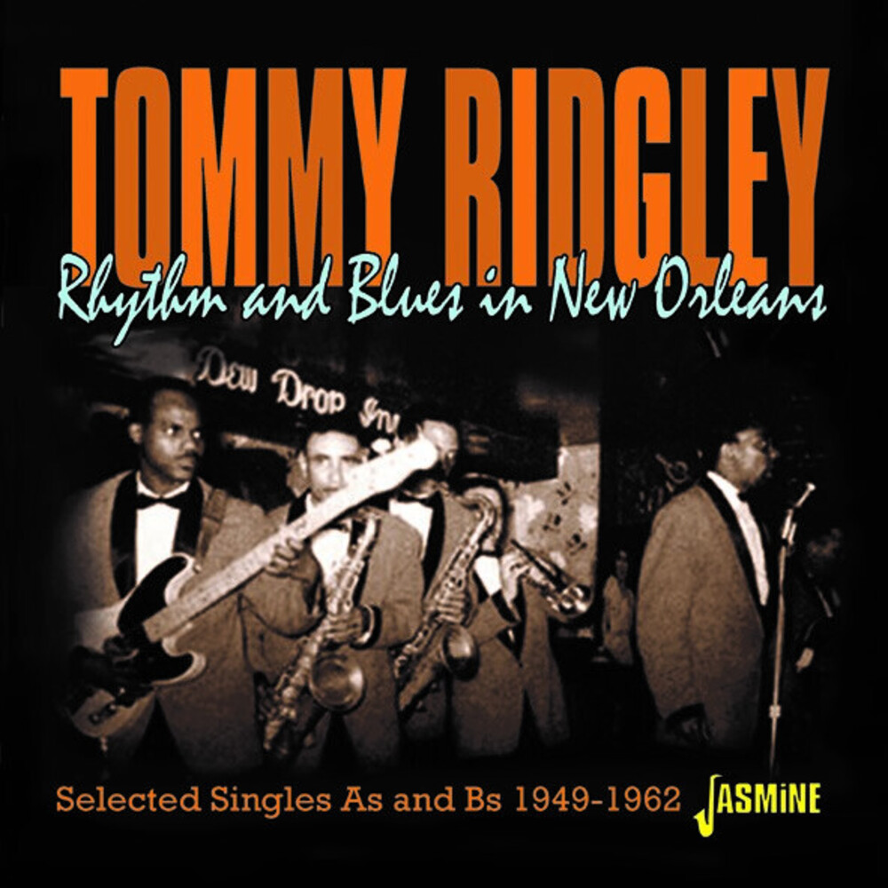 Tommy Ridgely - Rhythm & Blues In New Orleans - Selected Singles As & Bs 1949-1962