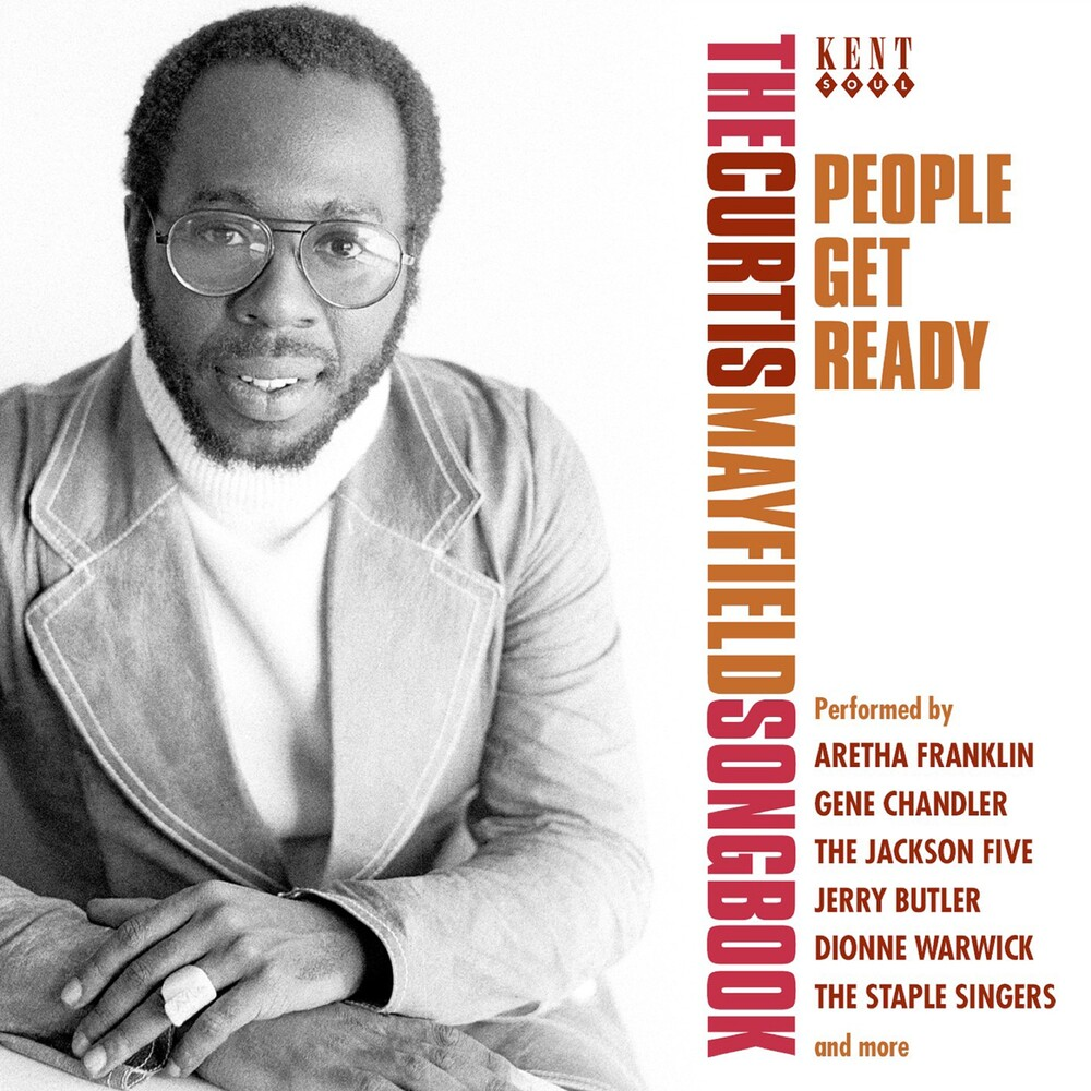 People Get Ready: Curtis Mayfield Songbook / Var - People Get Ready: Curtis Mayfield Songbook / Var