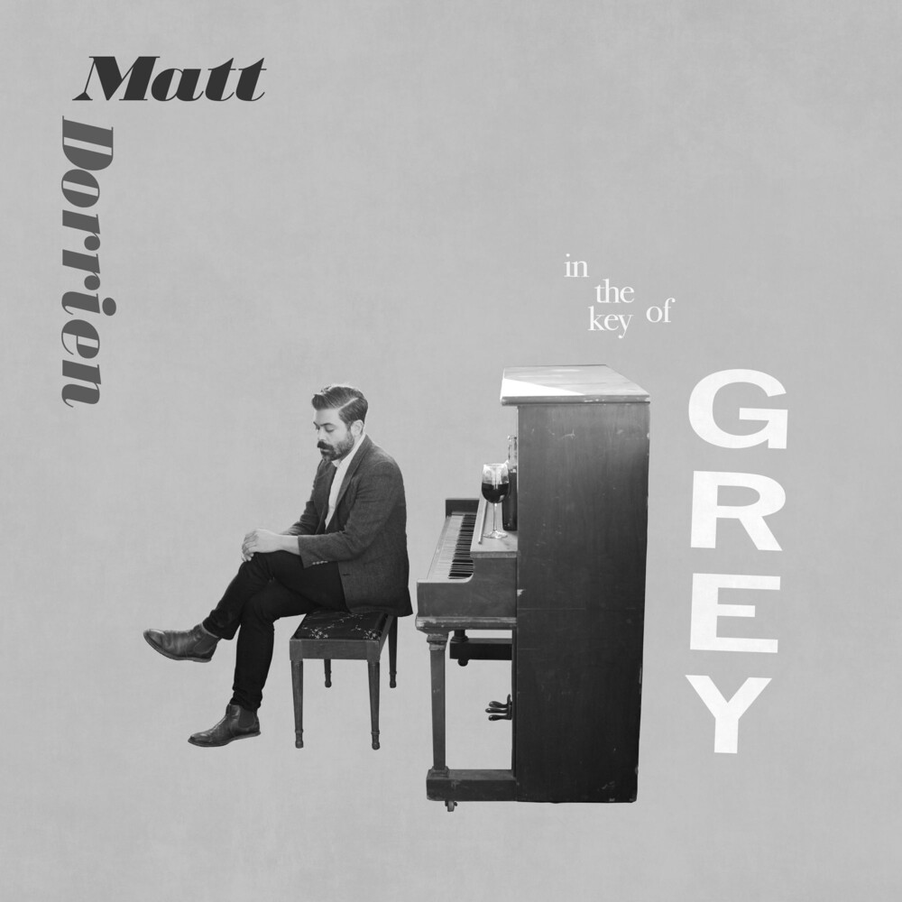 Matt Dorrien - In The Key Of Grey [Indie Exclusive Limited Edition White LP]