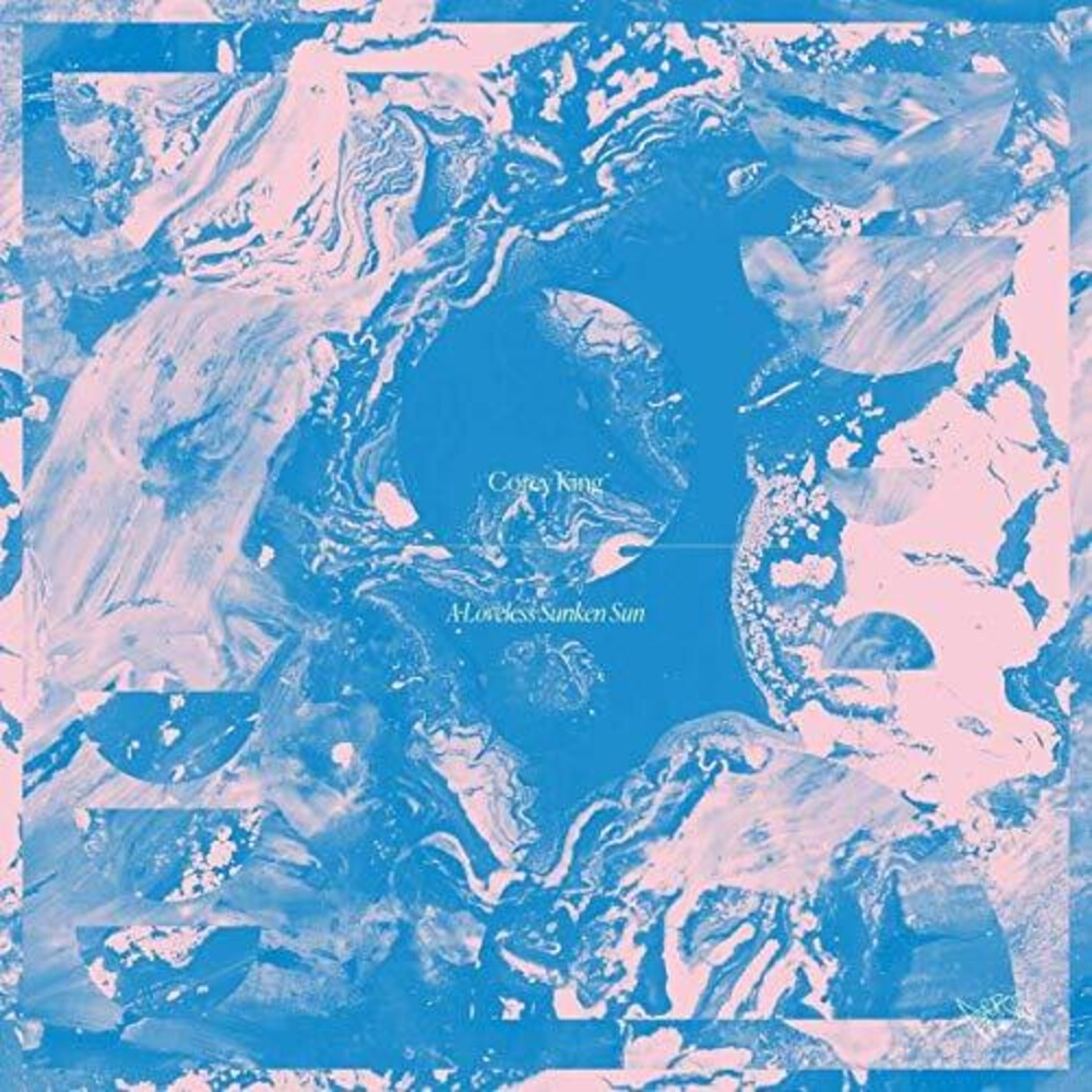 Corey King - A Loveless Sunken Sun [LP]