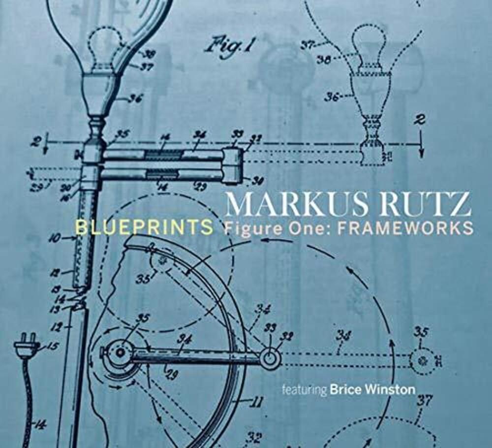 Markus Rutz - Blueprints / Figure One