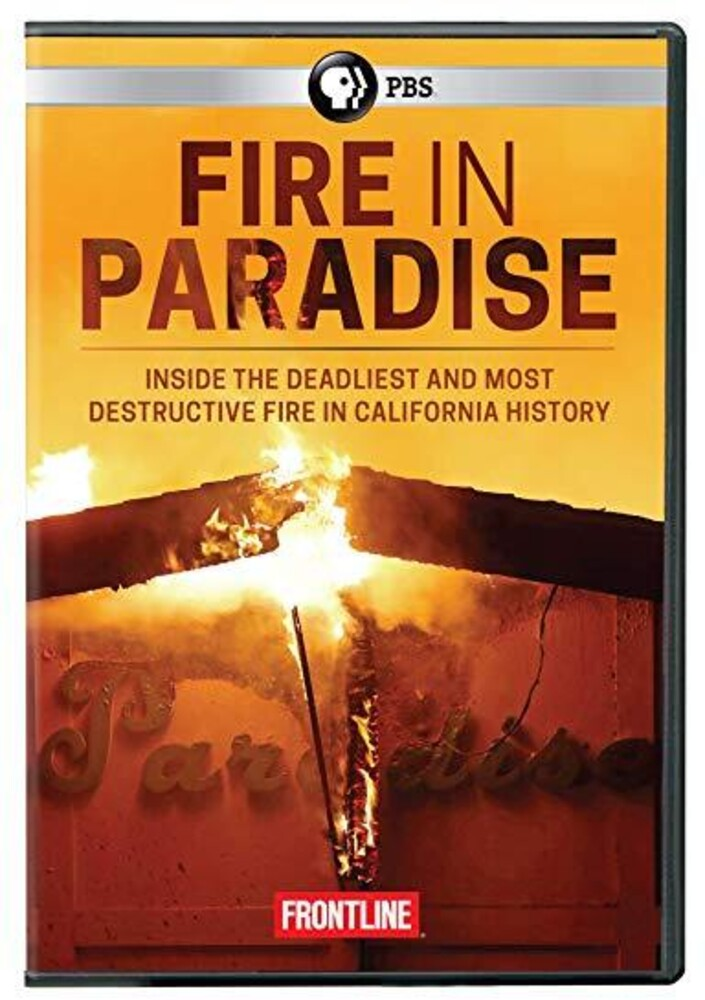 - Frontline: Fire In Paradise