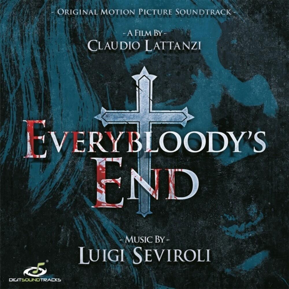 Luigi Seviroli - Everybloody's End (Original Soundtrack)